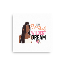 Load image into Gallery viewer, Her Wildest Dreams Rosa Parks Mounted Canvas