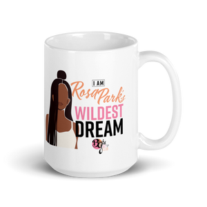 Her Wildest Dreams Rosa Parks Mug