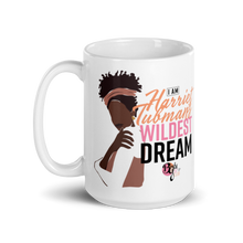 Load image into Gallery viewer, Her Wildest Dreams Harriet Tubman Mug