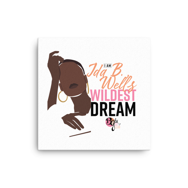 Her Wildest Dreams Ida B. Wells Mounted Canvas