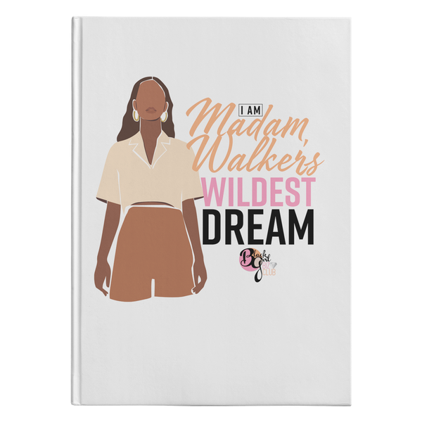 Her Wildest Dreams Madam Walker Hardcover Journal