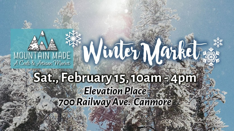 Join us at Mountain Made Market on Feb 15th, 2020