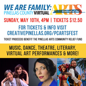 We are Family: Pinellas County Virtual Festival of the Arts - Festival Video Link Download