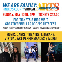 Load image into Gallery viewer, We are Family: Pinellas County Virtual Festival of the Arts - Festival Video Link Download