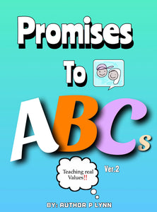 Promises To ABCs by Author P Lynn