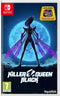 Nintendo Switch - KILLER QUEEN BLACK