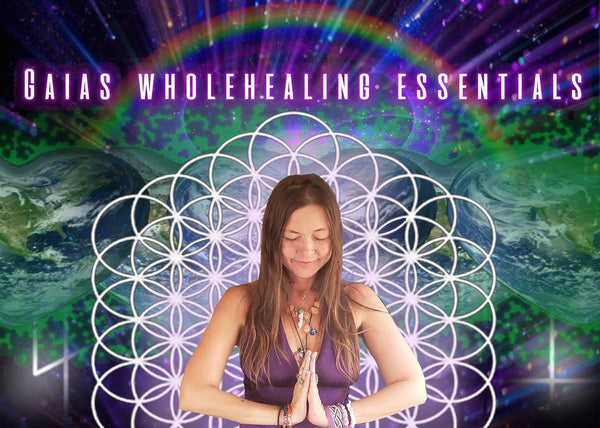 Gaia's Whole Healing Essentials