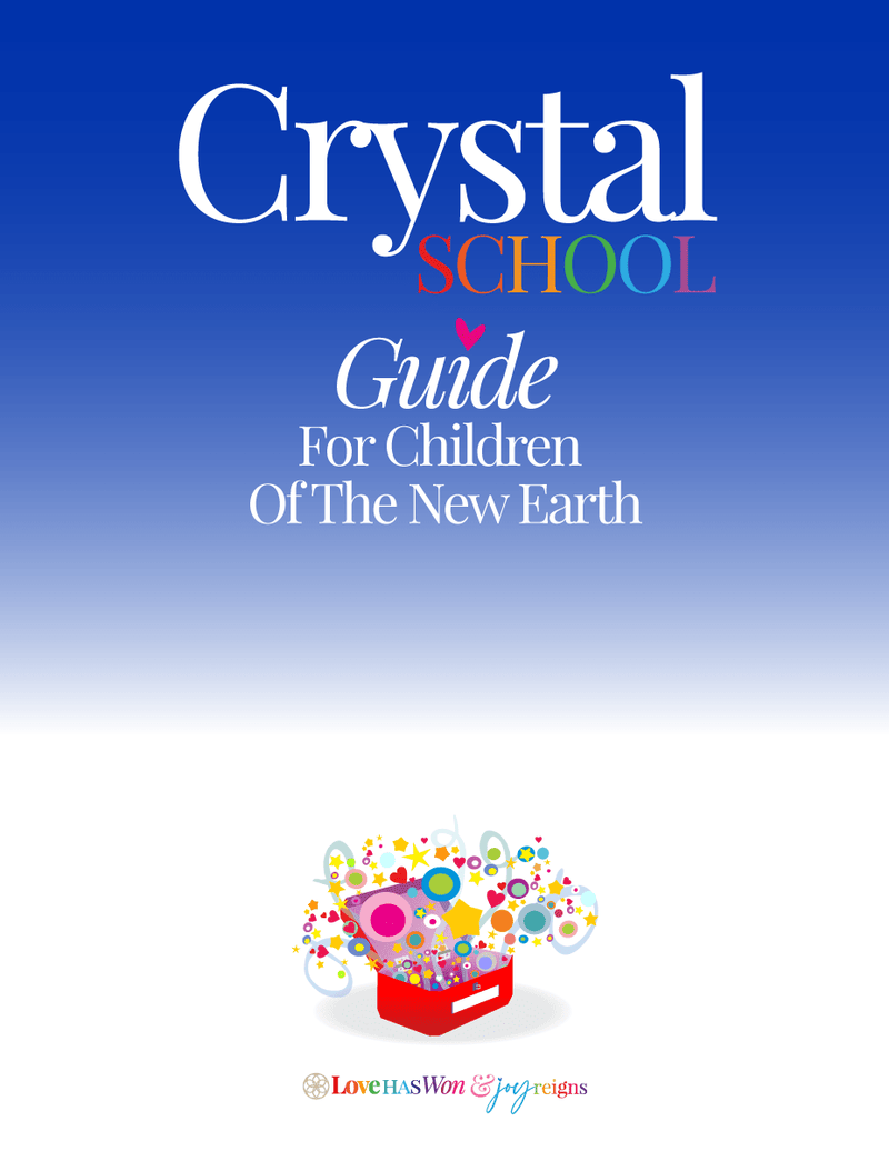 Gaia's Crystal School Guide - Gaia's Whole Healing Essentials