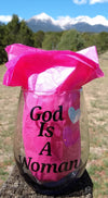 "Gaia's Glasses Sparkle Dream Collection- ""God Is A Woman"" Tumbler"