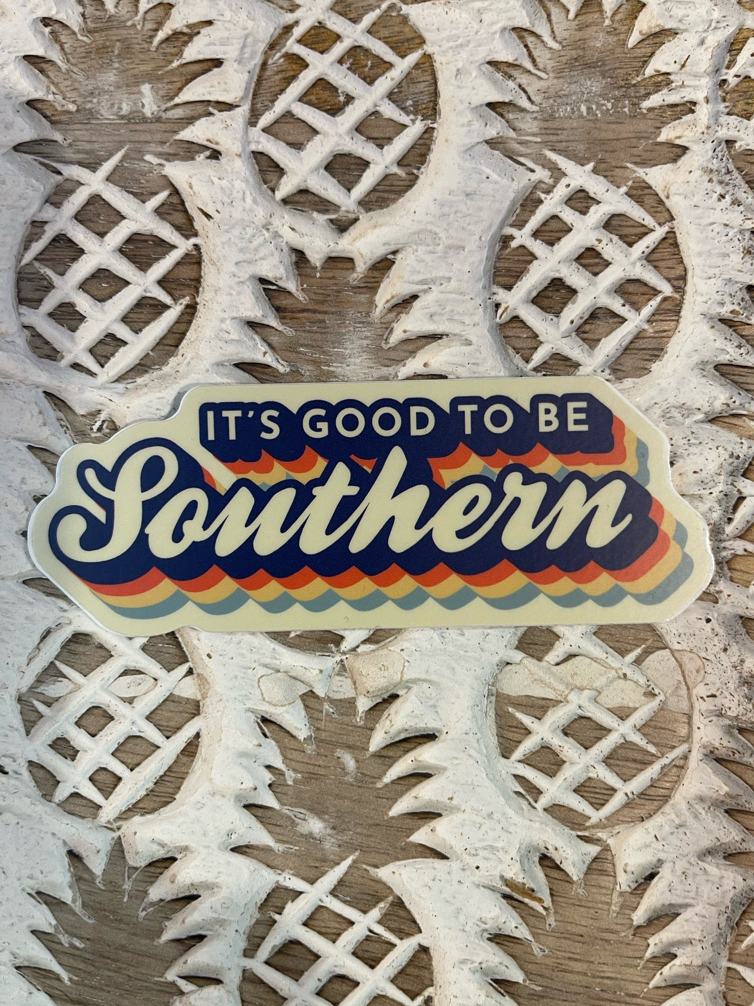 Good to be Southern Sticker