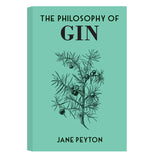 The Philosophy of Gin - SIGNED COPY!