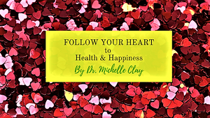 Follow Your Heart to Health & Happiness