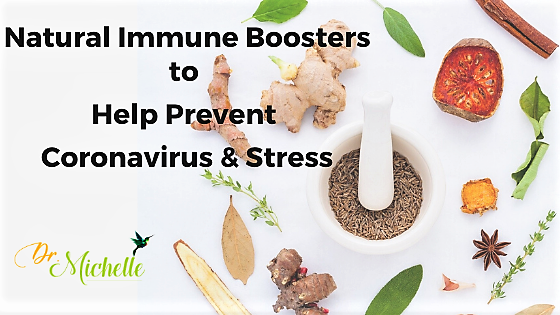 Natural Immune Boosters to Help Prevent Coronavirus & Stress