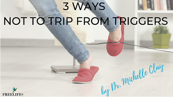 3 Ways Not to Trip from Triggers