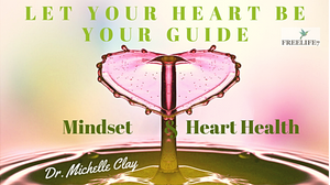 Let Your Heart Be Your Guide: 5 Ways Mindfulness Can Make Your Heart Happy