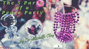 5 Parts of a Peace (of mind) Party