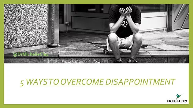 5 Ways to Overcome the Stress of Disappointment and Create a Fresh Start