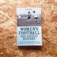 Women's Football: The Secret History