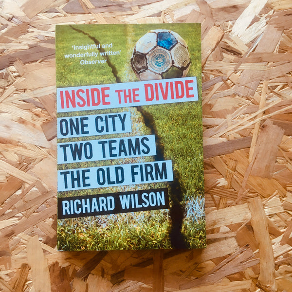 Inside the Divide: One City, Two Teams...The Old Firm