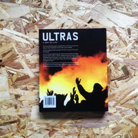 Ultras: A Way of Life