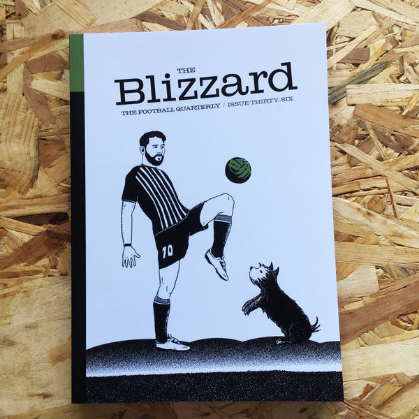 The Blizzard: The Football Quarterly #36