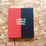 A Topical Times for These Times: A Book of Liverpool Football