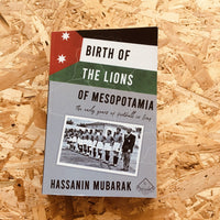Birth of the Lions of Mesopotamia: The early years of football in Iraq