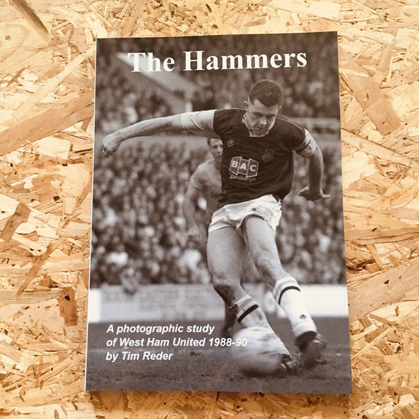 The Hammers: A Photographic Study of West Ham United 1988-90