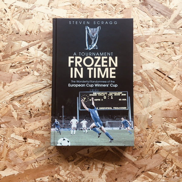 A Tournament Frozen in Time: The Wonderful Randomness of the European Cup Winners Cup