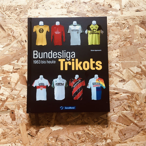 Bundesliga Jerseys: 1963 Until Today