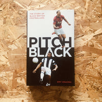 Pitch Black: The Story of Black British Footballers