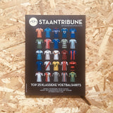 Staantribune #20: Top 25 Classic Football Shirts