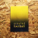 Scouted Football Handbook: Volume VI