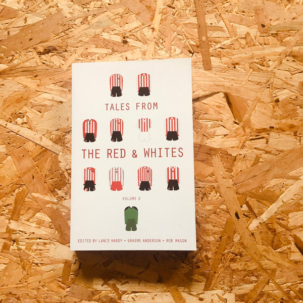 Tales from the Red and Whites: Volume 2