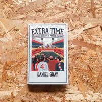 Extra Time: 50 Further Delights of Modern Football