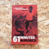 61 Minutes In Munich: The Story of Liverpool FC's First Black Footballer