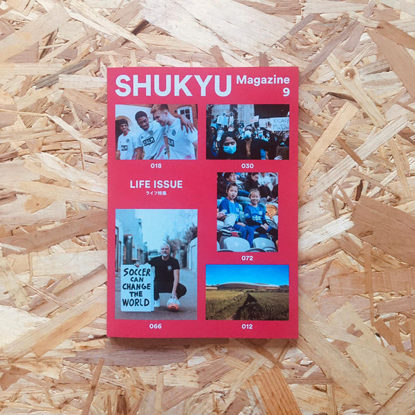 SHUKYU #9: Life issue