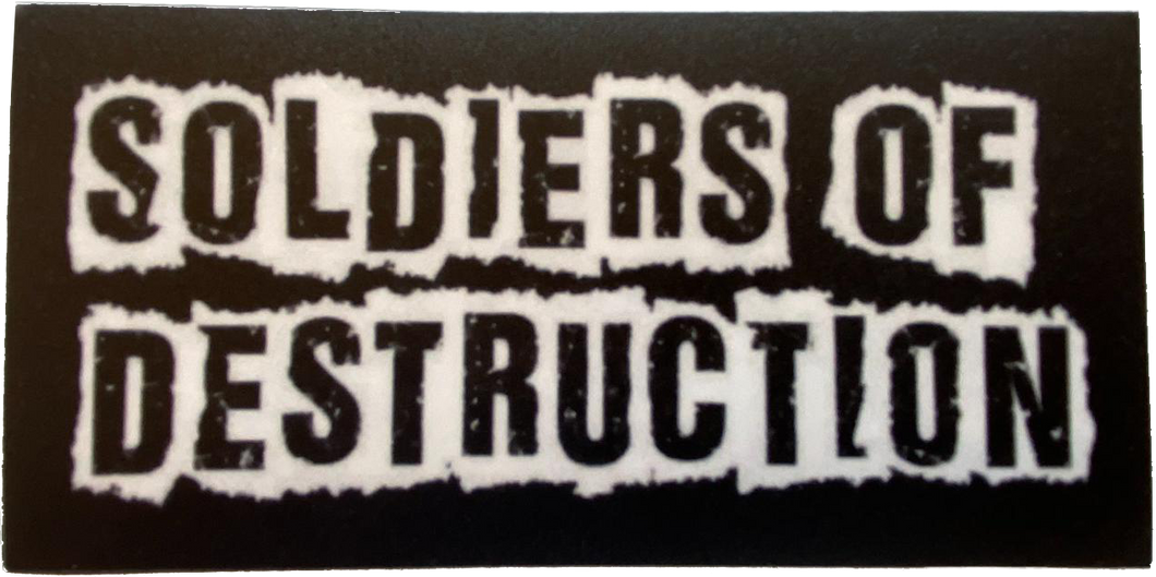 Soldiers of Destruction Sticker 5x2.5