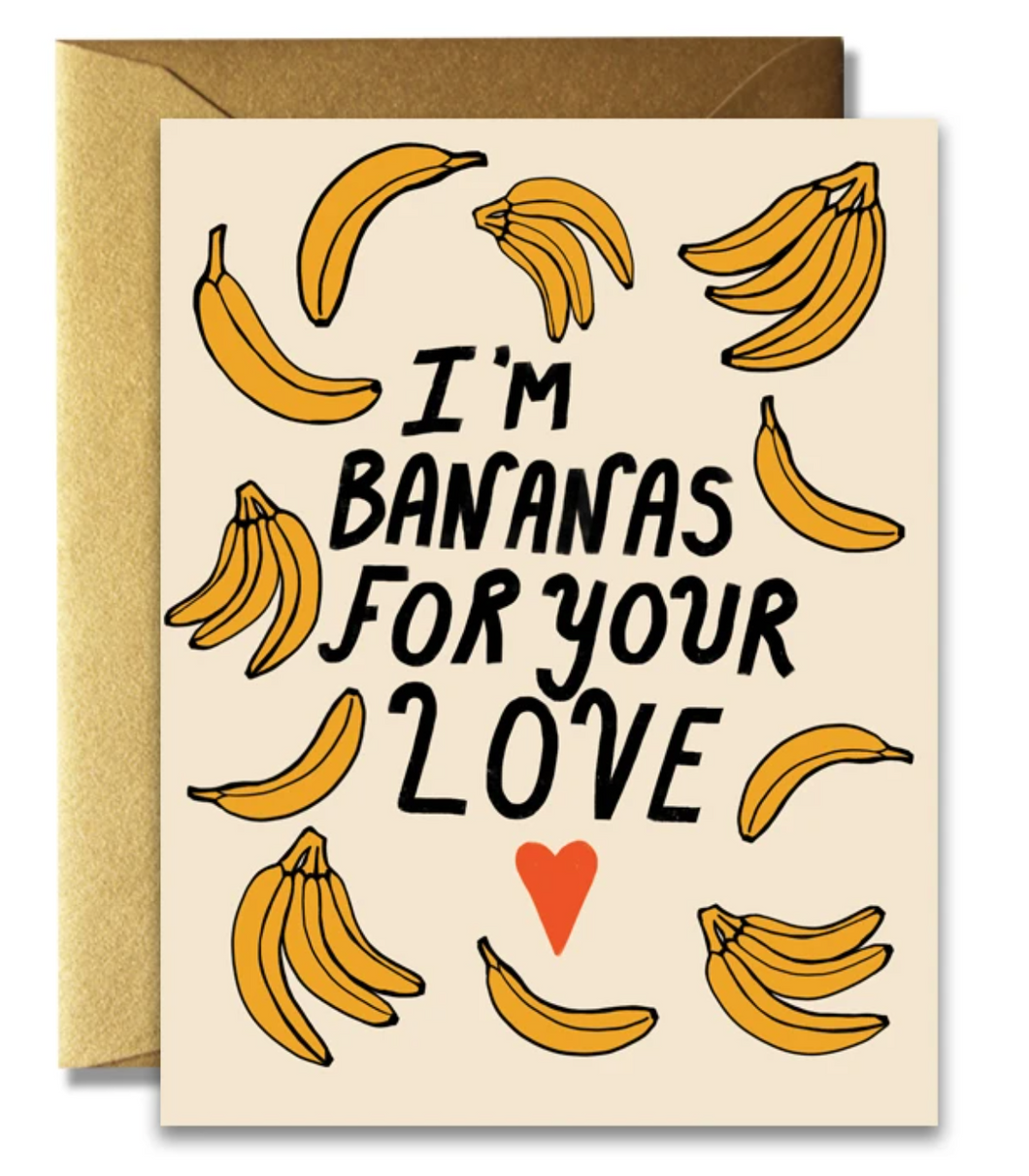 I'm Bananas for Your Love Card
