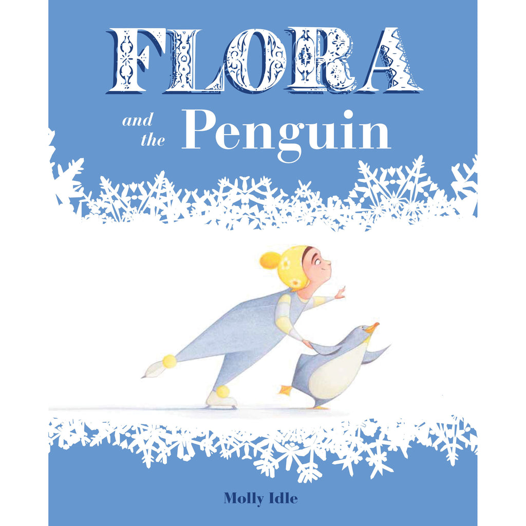 Flora and the Penguin (Hardback) - The Original Toy Shop