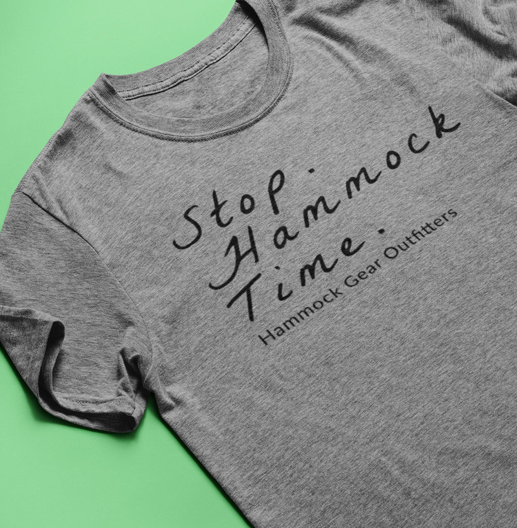 Stop. Hammock Time. T-Shirt