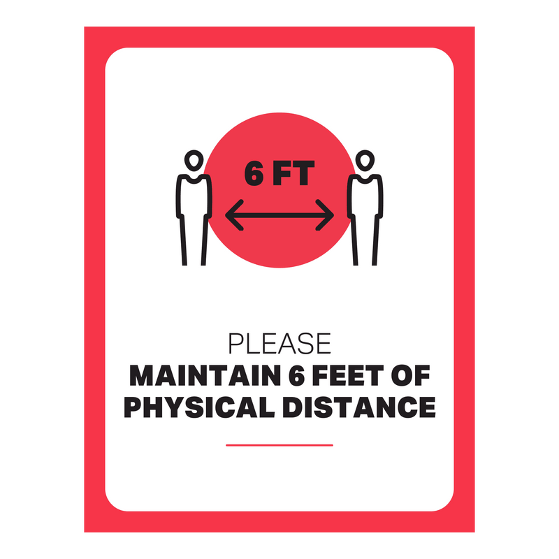 "Single-Sided Wall Graphic - Please Maintain 6 Feet of Physical Distance - (1) 8 ½"" x 11"" Graphic"