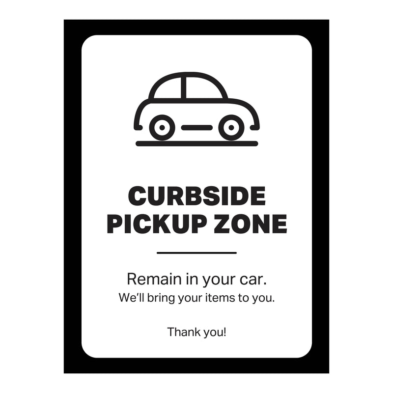 "Single-Sided Exterior Poster - Curbside Pickup Zone - (1) 30"" x 40"" Poster"