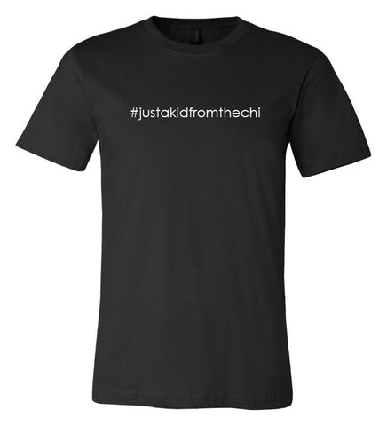 #justakidfromthechi T-Shirt
