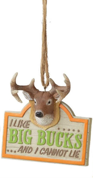 I LIKE BIG BUCKS Ornament