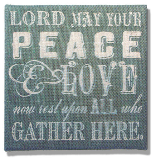 LORD, MAY YOUR PEACE on Green Burlap (10X10)