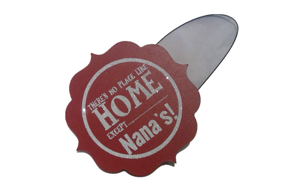 NO PLACE LIKE NANA'S Ornament