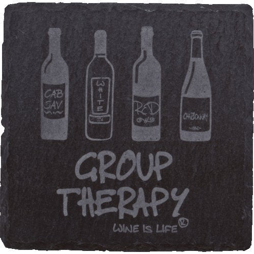 Slate Coasters - GROUP THERAPY