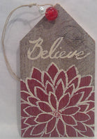 BELIEVE - Wooden Gift Tag (red)
