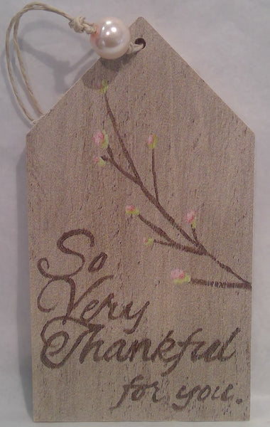 THANKFUL FOR YOU - Wooden Gift Tag (Clearance)